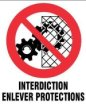 interdiction enlever protection