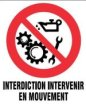 interdiction intervenir en mouvement